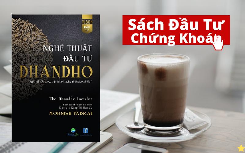 4 Cuốn sách Đầu Tư Chứng Khoán - Nghệ Thuật Đầu Tư Dhandho