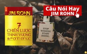 18 Câu nói hay của Jim Rohn Tạo Động Lực Mạnh Mẽ Nhất